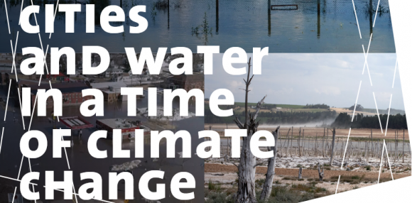 Cities and Water in a Time of Climate Change