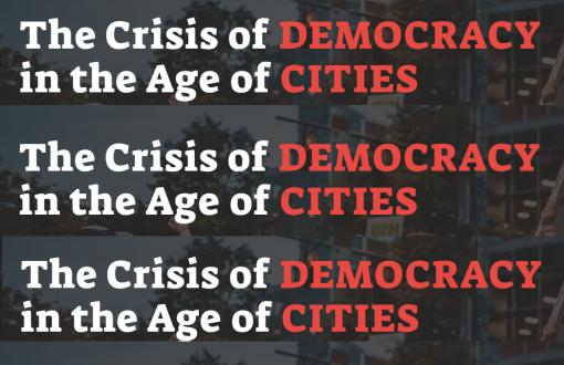 משבר הדמוקרטיה בעידן הערים   הזמנה לכנס, 31 באוגוסט וה-1,2 בספטמבר 2021