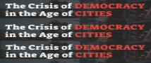 משבר הדמוקרטיה בעידן הערים | הזמנה לכנס, אוגוסט-ספטמבר 2021